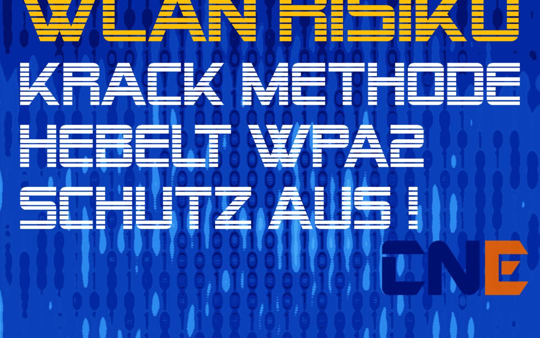 WPA2 Sicherheit durch KRACK gefährdet