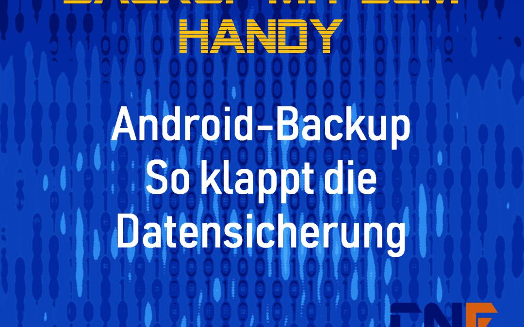 Android-Backup: So klappt die Datensicherung