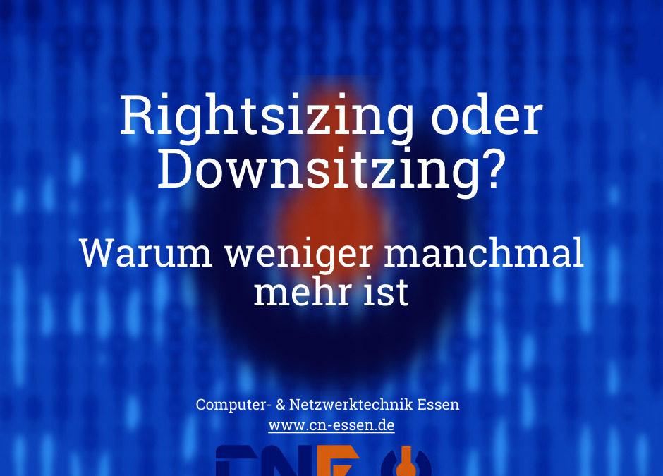 Rightsizing oder Downsitzing? Warum weniger manchmal mehr ist