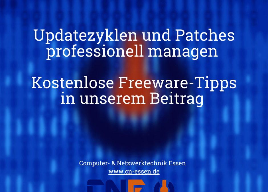Patchmanagement und Updatezyklen werden immer wichtiger