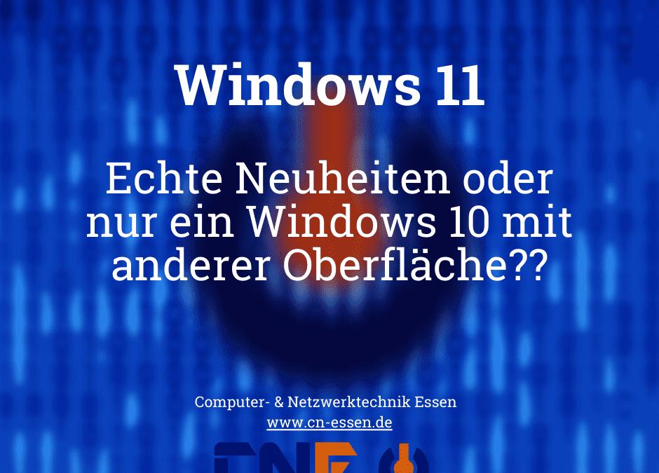 Windows 11 – Vorteile des Updates