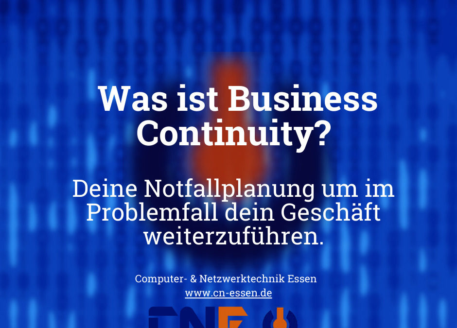 Was ist Business Continuity?